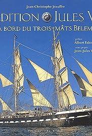 Expédition Jules Verne: A bord du trois-mâts Belem Poster
