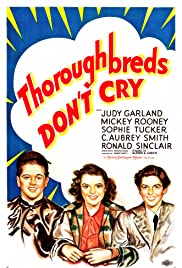 Thoroughbreds Don't Cry (1937) Poster - Movie Forum, Cast, Reviews
