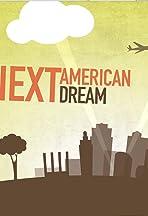 The Next American Dream
