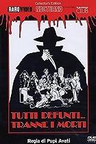 Image of Tutti defunti... tranne i morti