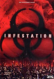 Infestation (2005) Poster - Movie Forum, Cast, Reviews