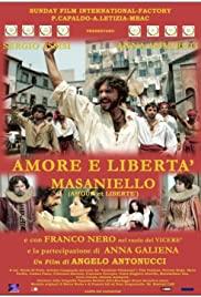 Amore e libertà - Masaniello Poster