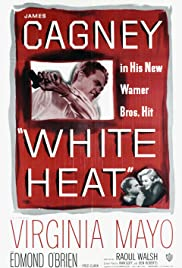 White Heat (1949) Poster - Movie Forum, Cast, Reviews