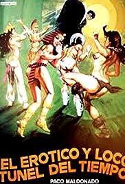 El erótico y loco túnel del tiempo Poster