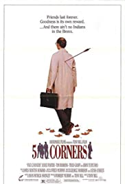 Five Corners (1987) Poster - Movie Forum, Cast, Reviews
