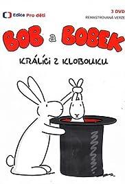 Bob a Bobek, králíci z klobouku Poster - TV Show Forum, Cast, Reviews