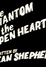 The Phantom of the Open Hearth