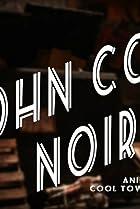 Image of John Con Noir
