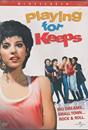 Playing for Keeps (1986) Poster - Movie Forum, Cast, Reviews