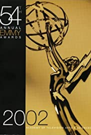 The 54th Annual Primetime Emmy Awards (2002) Poster - TV Show Forum, Cast, Reviews
