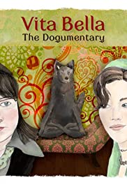 Vita Bella: The Dogumentary Poster