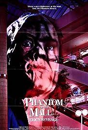 Phantom of the Mall: Eric's Revenge(1989) Poster - Movie Forum, Cast, Reviews