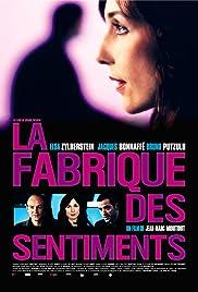 La fabrique des sentiments(2008) Poster - Movie Forum, Cast, Reviews