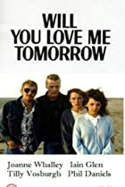 Image of Screen Two: Will You Love Me Tomorrow