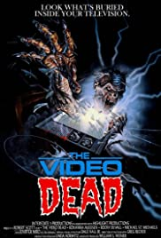 The Video Dead (1987) Poster - Movie Forum, Cast, Reviews