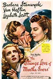 The Strange Love of Martha Ivers Poster