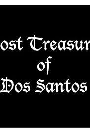 Lost Treasure of Dos Santos Poster