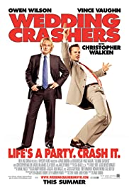 Wedding Crashers (2005) Poster - Movie Forum, Cast, Reviews