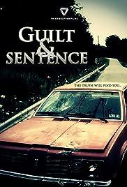 Guilt & Sentence Poster