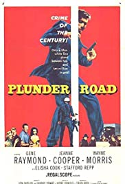 Watch Movie Plunder Road (1957)