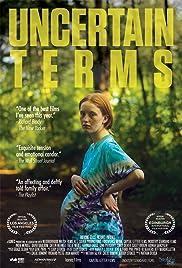Uncertain Terms(2014) Poster - Movie Forum, Cast, Reviews