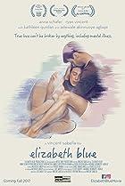 Elizabeth Blue (2017) Poster