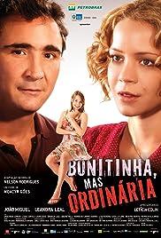 Bonitinha, Mas Ordinária(2013) Poster - Movie Forum, Cast, Reviews