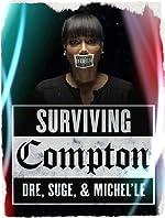 Surviving Compton Dre Suge And Michel le(2016)