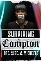 Primary image for Surviving Compton: Dre, Suge & Michel'le
