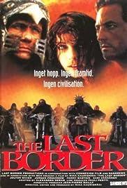 The Last Border - viimeisellä rajalla Poster