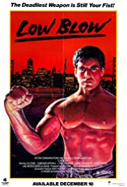 Low Blow (1986) Poster - Movie Forum, Cast, Reviews