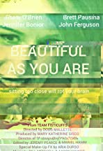 Beautiful as You Are