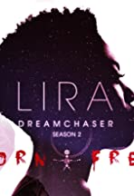 Lira: DreamChaser
