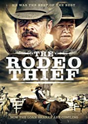 The Rodeo Thief poster