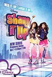 Shake It Up Poster - TV Show Forum, Cast, Reviews