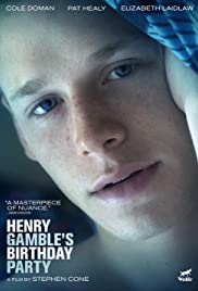 Henry Gamble's Birthday Party (2015) Poster - Movie Forum, Cast, Reviews