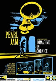 Pearl Jam: Immagine in Cornice - Live in Italy 2006 (2007) Poster - Movie Forum, Cast, Reviews