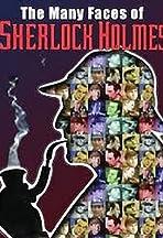 The Many Faces of Sherlock Holmes