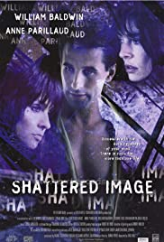 Shattered Image (1998) Poster - Movie Forum, Cast, Reviews