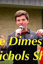 Primary image for The Dimes and Nichols Show