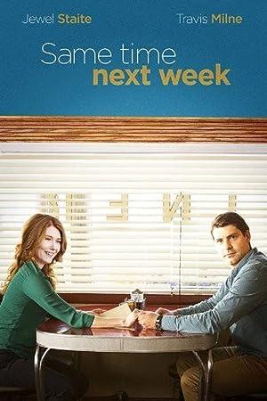 Same Time Next Week (2017)