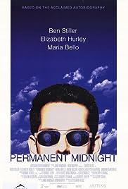 Permanent Midnight(1998) Poster - Movie Forum, Cast, Reviews