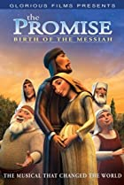 Image of The Promise: The Birth of the Messiah - The Animated Musical