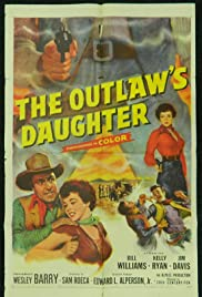 The Outlaw's Daughter Poster