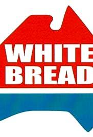 White Bread Poster