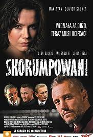 Skorumpowani Poster