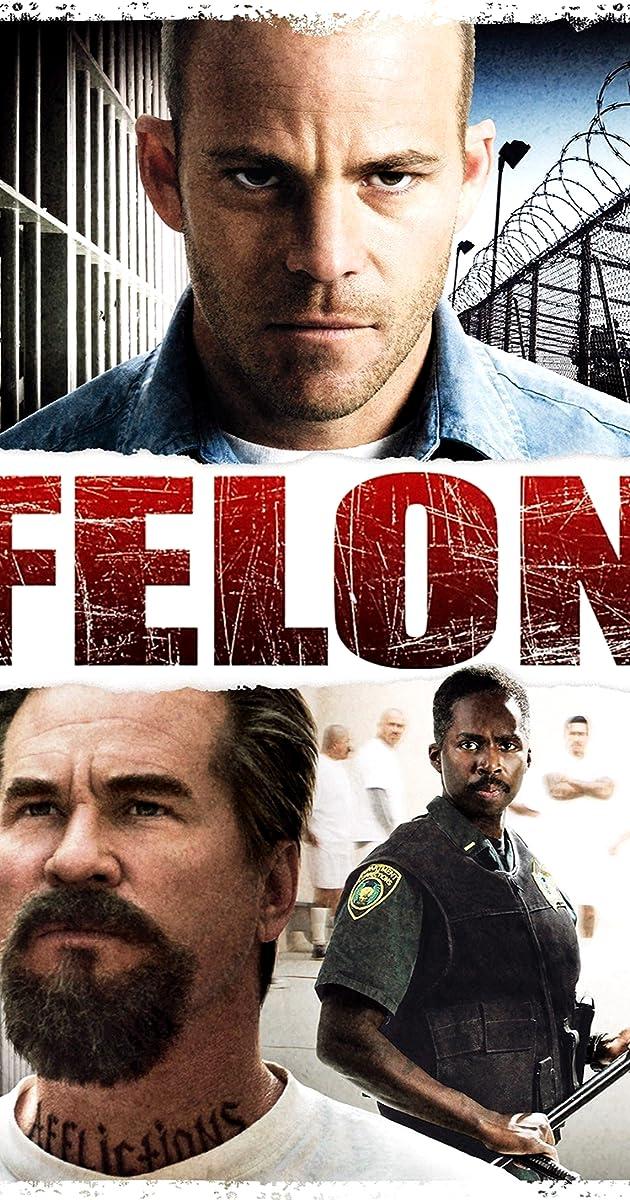 Felon Imdb