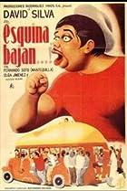 Image of Esquina, bajan...!