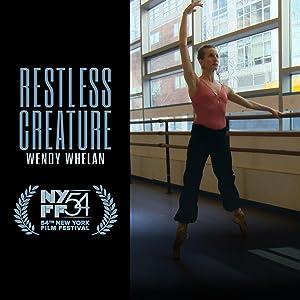 Movie Restless Creature: Wendy Whelan (2016)