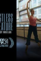 Restless Creature: Wendy Whelan Poster